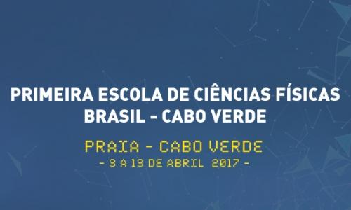 Primeira Escola de Ciência Fisica Brasil-Cabo Verde