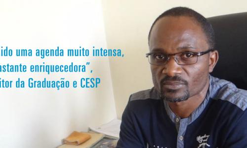 """""""Tem sido uma agenda muito intensa, mas bastante enriquecedora"""", Pró-reitor da Graduação e CESP"""